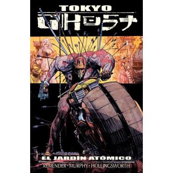 TOKYO GHOST 01. EL JARDIN ATOMICO