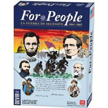 FOR THE PEOPLE - LA GUERRA DE SECESION 1861-1865
