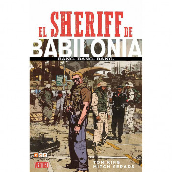 EL SHERIFF DE BABILONIA: BANG. BANG. BANG