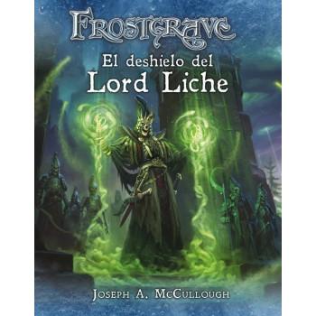 FROSTGRAVE - EL DESHIELO DEL LORD LICHE