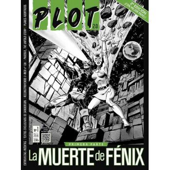 PLOT 2.0 01 (2ªEDICION) LA MUERTE DE FENIX