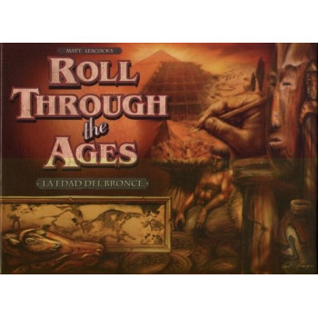 ROLL THROUGH THE AGES - LA EDAD DE BRONCE