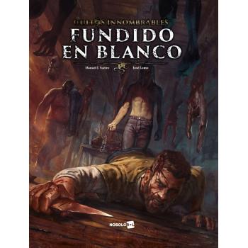 FUNDIDO EN BLANCO (CULTOS INNOMBRABLES)