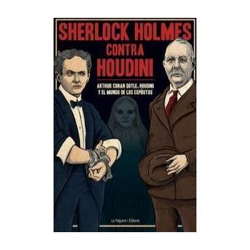SHERLOCK HOLMES CONTRA HOUDINI
