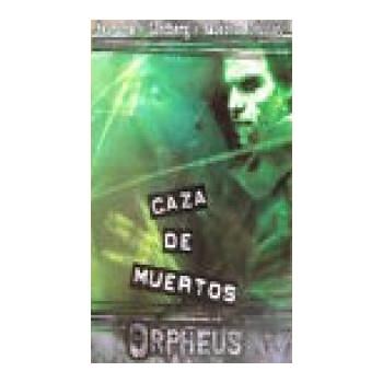 CAZA DE MUERTOS - ORPHEUS