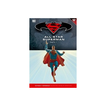 BATMAN Y SUPERMAN - COLECCION NOVELAS GRAFICAS 07: ALL-STAR SUPERMAN (PARTE 01)