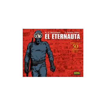 EL ETERNAUTA. EDICION 50 ANIVERSARIO