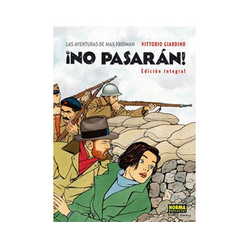 LAS AVENTURAS DE MAX FRIDMAN. ¡NO PASARÁN! (Edición integral)