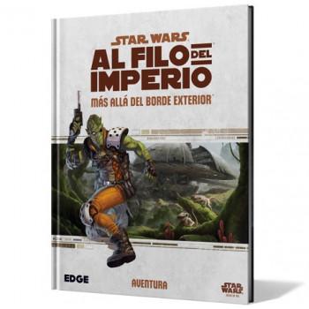 STAR WARS: AL FILO DEL IMPERIO. MAS ALLA DEL BORDE EXTERIOR