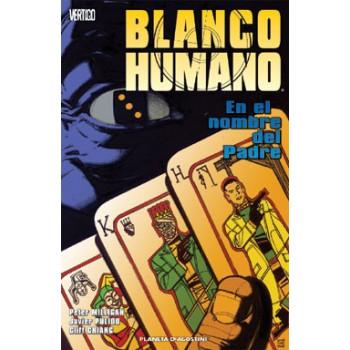 BLANCO HUMANO: EN EL NOMBRE...