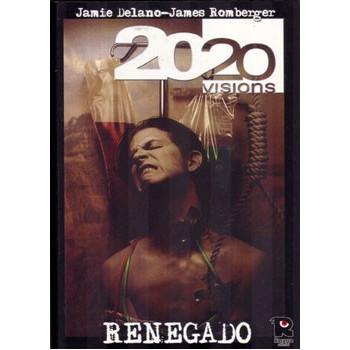 2020 VISIONS: RENEGADO...