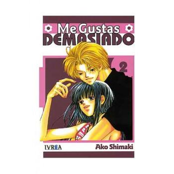 ME GUSTAS DEMASIADO 02