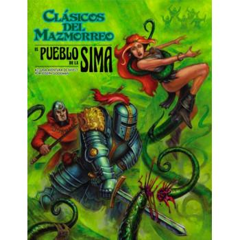 CLASICOS DEL MAZMORREO, EL PUEBLO DE LA SIMA