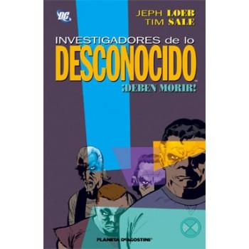 INVESTIGADORES DE LO DESCONOCIDO ¡DEBEN MORIR!