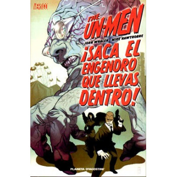 THE UN-MEN: ¡SACA EL...