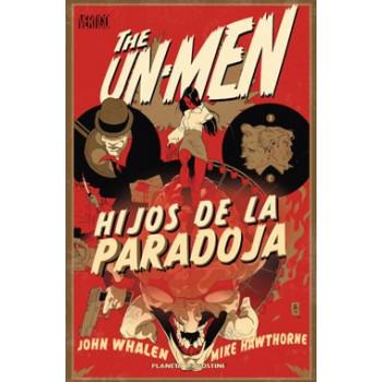 THE UN-MEN: HIJOS DE LA...