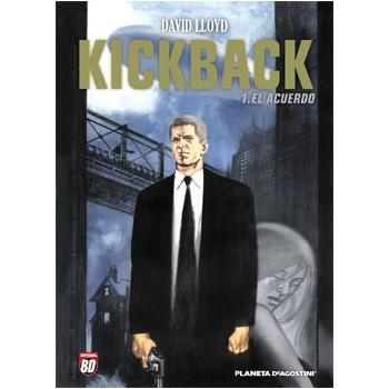 KICKBACK 01 EL ACUERDO
