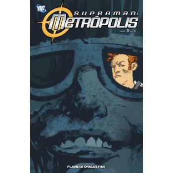 SUPERMAN METROPOLIS 05