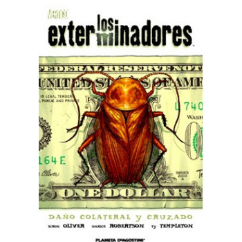 LOS EXTERMINADORES 04 FUEGO CRUZADO Y DAÑOS COLATERALES