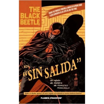 THE BLACK BEETLE:SIN SALIDA 01